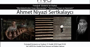 Ahmet Niyazi Sertkalaycı Fotoğraf Gösterisi