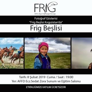 """""""Frig Beşlisi Kırgızistan'da""""   Fotoğraf Gösterisi"""